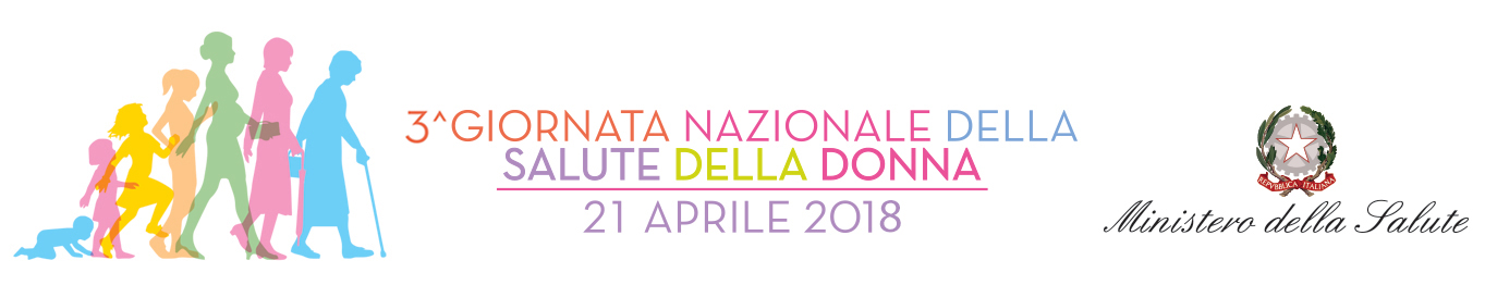 3a Giornata Nazionale della Salute della Donna - 21 aprile 2018