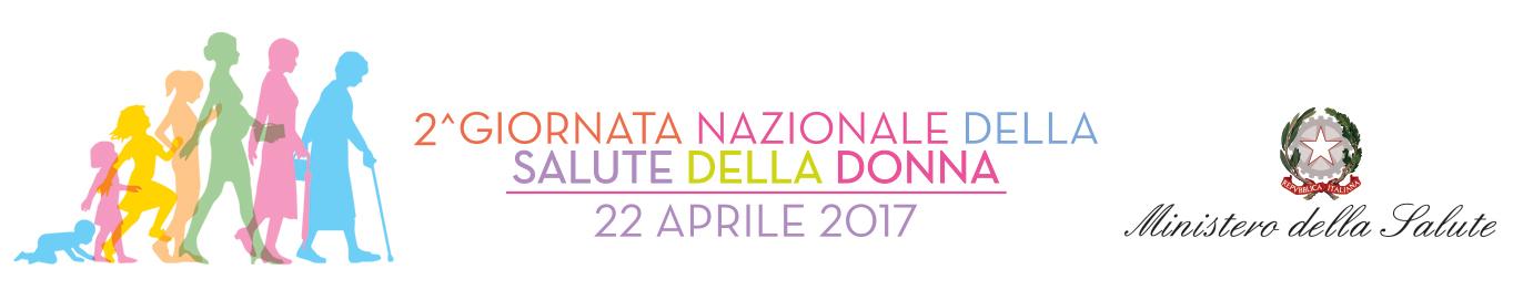 2a Giornata Nazionale della Salute della Donna - 22 aprile 2017